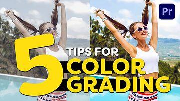 5种颜色分级技巧PR视频教程